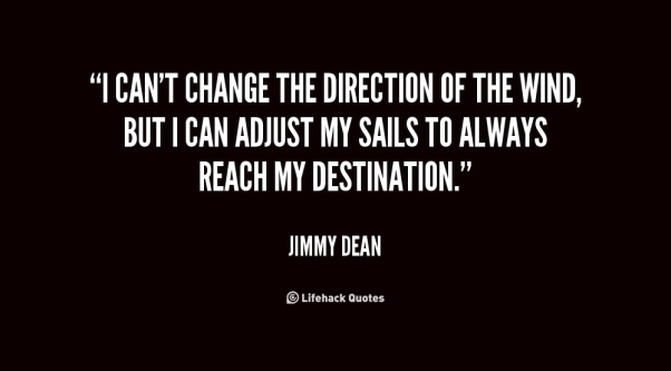 quote-Jimmy-Dean-i-cant-change-the-direction-of-the-78961